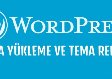 WordPress Tema Yükleme ve Tema Rehberi